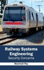 Railway Systems Engineering: Security Concerns Cover Image