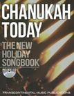 Chanukah Today: The New Holiday Songbook [With CD (Audio)] Cover Image