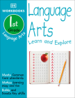 DK Workbooks: Language Arts, First Grade: Learn and Explore Cover Image