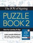 The Joy of Signing Puzzle Book 2 Cover Image