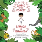 Samad in the Forest: English-Kinyarwanda Bilingual Edition Cover Image