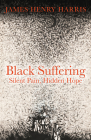 Black Suffering: Silent Pain, Hidden Hope Cover Image