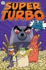 Super Turbo vs. the Pencil Pointer (Super Turbo: The Graphic Novel #3) Cover Image
