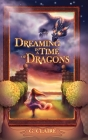 Dreaming in a Time of Dragons Cover Image