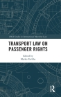 Transport Law on Passenger Rights (IMLI Studies in International Maritime Law) Cover Image