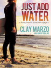 Just Add Water: A Surfing Savant's Journey with Asperger's Cover Image
