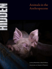 Hidden: Animals in the Anthropocene Cover Image