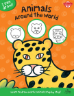 Animals Around the World: Learn to draw exotic animals step by step! (I Can Draw) Cover Image