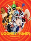 Looney Tunes Coloring Book: Selected 50 best illustrations with hight quality images for kids Cover Image