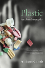 Plastic: An Autobiography Cover Image