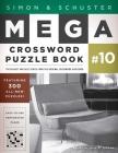 Simon & Schuster Mega Crossword Puzzle Book #10 (S&S Mega Crossword Puzzles #10) Cover Image