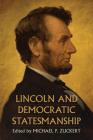Lincoln and Democratic Statesmanship Cover Image