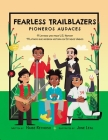 Fearless Trailblazers: 11 Latinos Who Made U.S. History Cover Image