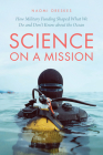 Science on a Mission: How Military Funding Shaped What We Do and Don't Know about the Ocean Cover Image