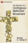 The Recovery of a Contagious Methodist Movement (Adaptive Leadership) Cover Image