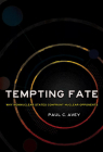 Tempting Fate: Why Nonnuclear States Confront Nuclear Opponents (Cornell Studies in Security Affairs) Cover Image