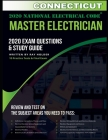 Connecticut 2020 Master Electrician Exam Questions and Study Guide: 400+ Questions for study on the 2020 National Electrical Code Cover Image