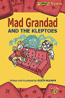 Mad Grandad and the Kleptoes (O'Brien Flyers #13) Cover Image