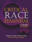 Global Critical Race Feminism: An International Reader (Critical America #40) Cover Image