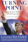 Turning Point: Picking Up the Pieces After Eight Years of Failed Progressive Policies Cover Image