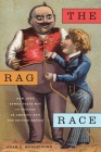 The Rag Race: How Jews Sewed Their Way to Success in America and the British Empire Cover Image