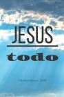 Jesus todo: Calendario Semanal 2020 - 2021 - De Enero hasta Diciembre - Con Versos de la Biblia - Agenda Calendario Organizador Pl Cover Image