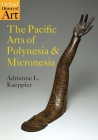 The Pacific Arts of Polynesia and Micronesia (Oxford History of Art) Cover Image