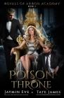 Poison Throne: A Dark College Romance Cover Image
