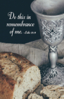 Do This Communion Bulletin (Pkg of 50) Cover Image