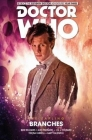 Doctor Who: The Eleventh Doctor: The Sapling Volume 3 - Branches Cover Image