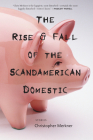 The Rise & Fall of the Scandamerican Domestic Cover Image