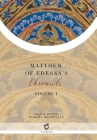 Matthew of Edessa's Chronicle: Volume 1 Cover Image
