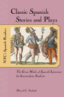 Classic Spa Stories&plays (NTC's Spanish Readers) Cover Image