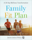 Family Fit Plan: A 30-Day Wellness Transformation Cover Image