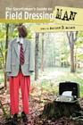 The Sportsman's Guide to Field Dressing Man Cover Image