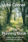 The Running Book: A Journey through Memory, Landscape and History Cover Image