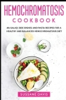 Hemochromatosis Cookbook: 40+Salad, Side dishes and pasta recipes for a healthy and balanced Hemochromatosis diet Cover Image