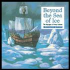 Beyond the Sea of Ice: The Voyages of Henry Hudson Cover Image