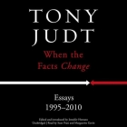 When the Facts Change: Essays, 1995-2010 Cover Image