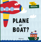 Plane or Boat? (First Words) Cover Image