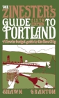 The Zinester's Guide to Portland: A Low/No Budget Guide to the Rose City (People's Guide) Cover Image