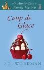 Coup de Glace (Auntie Clem's Bakery #6) Cover Image