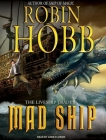 Mad Ship (Liveship Traders (Audio) #2) Cover Image