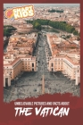 Unbelievable Pictures and Facts About Vatican Cover Image