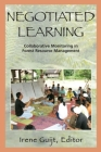 Negotiated Learning: Collaborative Monitoring for Forest Resource Management (Rff Press) Cover Image