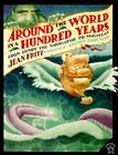 Around the World in a Hundred Years: From Henry the Navigator to Magellan Cover Image
