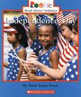 Independence Day (Rookie Read-About Holidays: Previous Editions) Cover Image