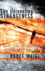The Unraveling Strangeness: Poems Cover Image