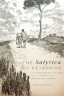 The Satyrica of Petronius: An Intermediate Reader with Commentary and Guided Review (Oklahoma Series in Classical Culture #50) Cover Image