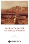 Mars Colonies: Plans for Settling the Red Planet Cover Image